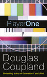PlayerOne by Douglas Coupland