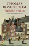 Publieke werken by Thomas Rosenboom