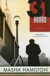 31 Hours by Masha Hamilton