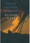 Beyond Sleep by W. F. Hermans