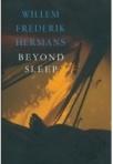 Beyond Sleep by W. F. Hermans