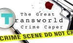 Great Transworld Crime Caper event