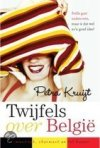 Twijfels over Belgie / Doubts About Belgium by Petra Kruijt