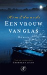 Een vrouw van glas / The Lake of Dreams by Kim Edwards