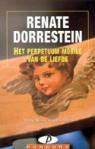 Het perpetuum mobile van de liefde by Renate Dorrestein