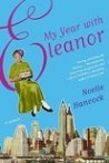 My Year With Eleanor by Noelle Hancock