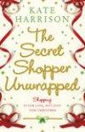 The Secret Shopper Unwrapped by Kate Harrison