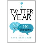 A Twitter Year by Kate Bussmann