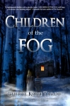 Children of the Fog by Cheryl Kaye Tardif