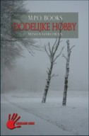 Dodelijke Hobby by M.P.O. Books