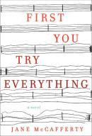 First You Try Everything by Jane McCafferty
