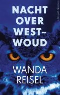 Nacht over Westwoud by Wanda Reisel