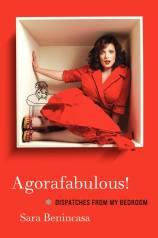 Agorafabulous by Sara Benincasa