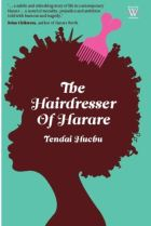 The Hairdresser of Harare by Tendai Huchu