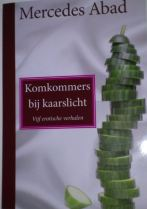 Komkommers by kaarslicht [Cucumbers by Candle Light] by Mercedes Abad