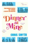 Dinner at Mine by Chris Smyth