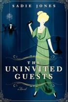 The Univited Guests by Sadie Jones