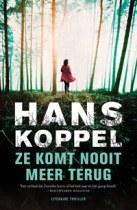 Ze komt nooit meer terug by Hans Koppel