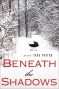 Beneath the Shadows by Sara Foster