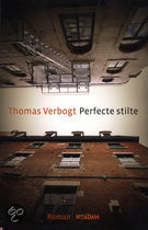 Perfecte Stilte [Perfect Silence] by Thomas VErbogt