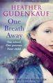 One Breath Away by Heather Gudenkauf