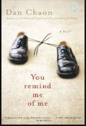You Remind Me of Me by Dan Chaon