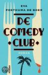 De Comedy Club by Eva Posthuma de Boer