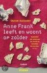 Anne Frank leeft en woont op zolder by Shalom Auslander