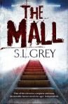 The Mall by S. L. Grey