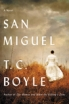 San Miguel by T. C. Boyle