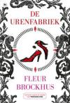 De urenfabriek [The Hour Factory] by Fleur Brockhus