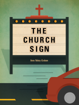 The Church Sign by Anne Robey-Graham
