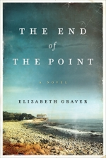 The End of the Point by Elizabeth Graver