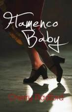 Flamenco Baby by Cherry Radford