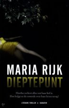 Dieptepunt [Low Point] by Maria Rijk