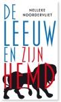 De leeuw en zijn hemd by Nelleke Noordervliet
