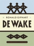 De wake by Ronald Giphart