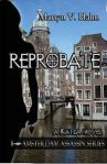 Reprobate by Martyn V. Halm