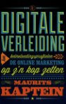 Digitale verleiding [Digital Seduction] by Maurits Kaptein