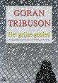 Het grijze gebied [The Gray Area] by Goran Tribuson