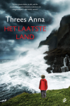 Het laatste land [The Last Land] by Threes Anna