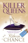 Killer Queens by Rebecca Chance