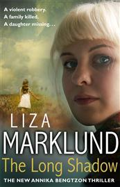 The Long Shadow by Liza Marklund