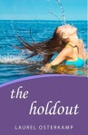 The Holdout by Laurel Osterkamp