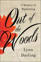Out of the Woods by Lynn Darling