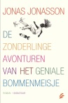 De zonderlinge avonturen van het geniale bommenmeisje [The Curious Adventures of the Genius Bomb Girl]by Jonas Jonasson
