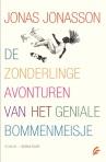 De zonderlinge avonturen van het geniale bommenmeisje [The Curious Adventures of the Genius Bomb Girl] by Jonas Jonasson