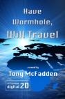 Have Wormhole, Will Travel by Tony McFadden