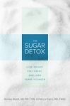 The Sugar Detox by Brooke Alpert and Patricia Farris