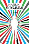 The Colorless Tsukuru Tazaki and His Years of Pilgrimage by Haruki Murakami